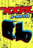 B-Movie Lyrics MxPx