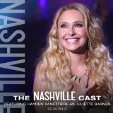 Hayden Panettiere as Juliette Barnes: Season 2 Lyrics Nashville Cast