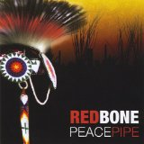 Peacepipe Lyrics Redbone