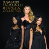 Overloaded: The Singles Collection Lyrics Sugababes