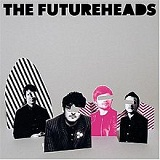 The Futureheads Lyrics The Futureheads