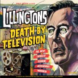 Death By Television Lyrics The Lillingtons