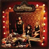 Chaos And Bright Lights Lyrics The McClymonts