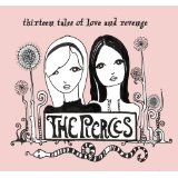 Thirteen Tales Of Love And Revenge Lyrics The Pierces