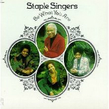 Be What You Are Lyrics The Staple Singers