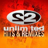 Unlimited Hits and Remixes Lyrics 2 Unlimited