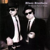 Briefcase Full Of Blues Lyrics Blues Brothers