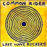 Miscellaneous Lyrics Common Rider