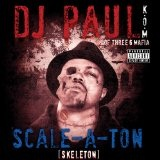 Scale-A-Ton Lyrics DJ Paul