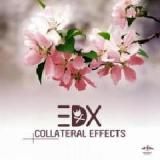 Collateral Effects Lyrics EDX
