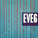 Speak in Code Lyrics Eve 6