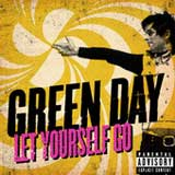 Let Yourself Go (Single) Lyrics Green Day