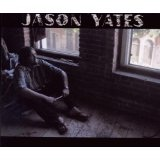 Jason Yates Lyrics Jason Yates
