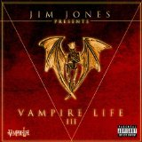 Vampire Life 3 Lyrics Jim Jones
