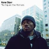 The Square One Remixes Lyrics Kenn Starr