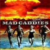 Miscellaneous Lyrics Mad Caddies
