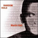 Random Hold Lyrics Martin Hall