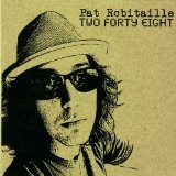 Two Forty Eight Lyrics Pat Robitaille