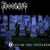 Cult Of The Initiated Lyrics Pessimist