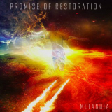Metanoia Lyrics Promise of Restoration