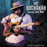 Shake Rattle & Roy Lyrics Roy Buchanan