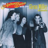 The Chesterfield Broadcasts, Volume 1 Lyrics The Andrews Sisters
