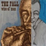 Wise Ol' Man EP Lyrics The Fall