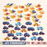 In Transit Lyrics The Wellingtons