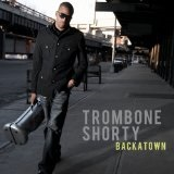 Backatown Lyrics Trombone Shorty