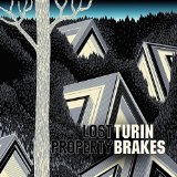Lost Property Lyrics Turin Brakes
