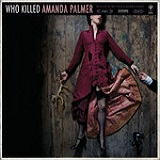 Who Killed Amanda Palmer Lyrics Amanda Palmer