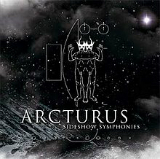 Sideshow Symphonies Lyrics Arcturus