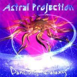 Dancing Galaxy Lyrics Astral Projection