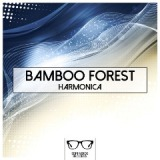 Harmonica Lyrics Bamboo Forest
