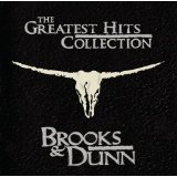 Greatest Hits Collection Lyrics Brooks & Dunn