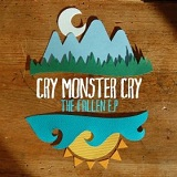 The Fallen (EP) Lyrics Cry Monster Cry