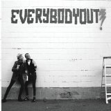 Everybody Out! Lyrics Everybody Out!