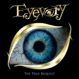 The True Bequest Lyrics Eyevory