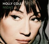 Night Lyrics Holly Cole