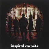 Inspiral Carpets Lyrics Inspiral Carpets
