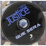 Que Sera (Single) Lyrics Justice Crew