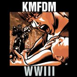 WWIII Lyrics KMFDM