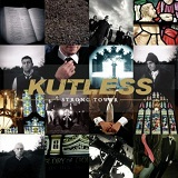 Strong Tower Lyrics Kutless