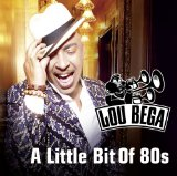 A Little Bit Of 80s Lyrics Lou Bega