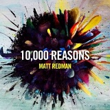 10,000 Reasons Lyrics Matt Redman