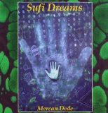 Sufi Dreams Lyrics Mercan Dede