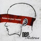 Listen to Your Leader Lyrics Neo Retros