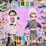 Haute Mess (Radio Edit) [Single] Lyrics NERVO