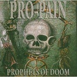 Prophets Of Doom Lyrics Pro-Pain