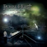 A Life to Die For Lyrics Royal Hunt